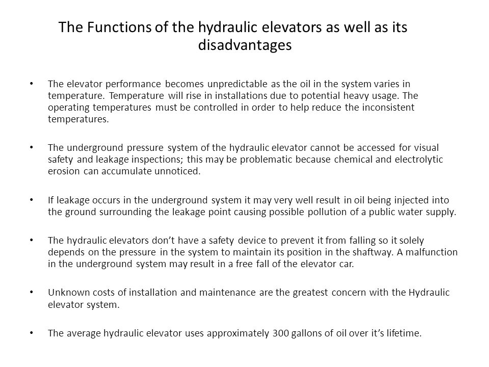 The Functions of the hydraulic elevators as well as its disadvantages
