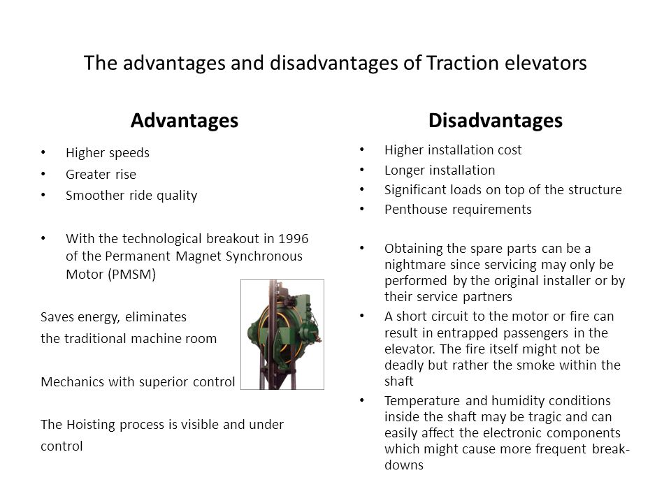 The advantages and disadvantages of Traction elevators