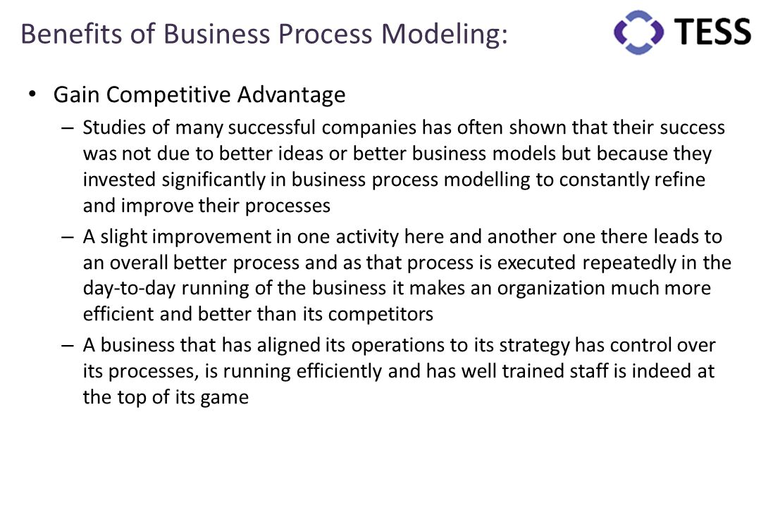 Benefits of Business Process Modeling: