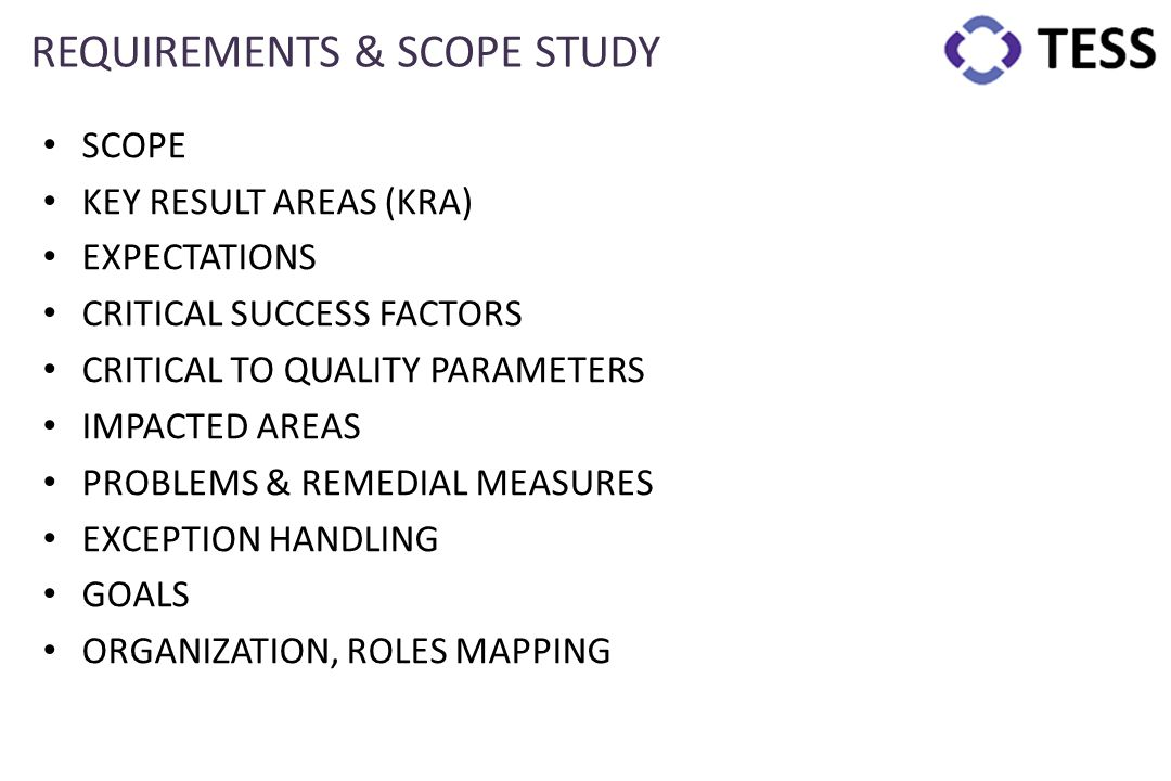 REQUIREMENTS & SCOPE STUDY