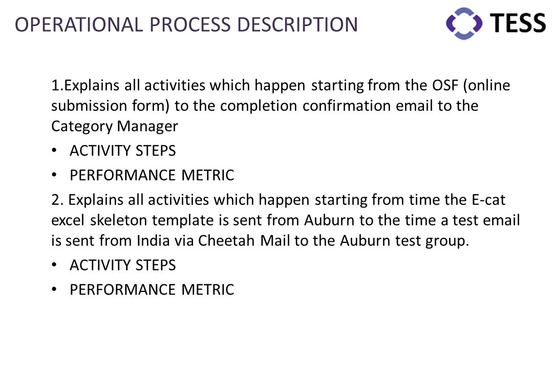 OPERATIONAL PROCESS DESCRIPTION