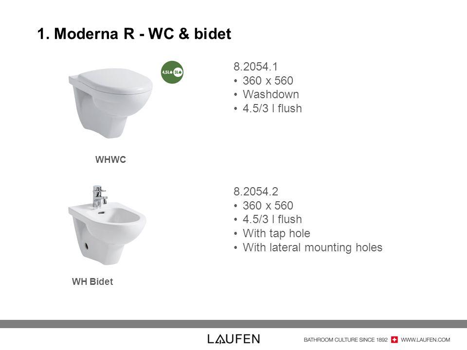 1. Moderna R - WC & bidet 8.2054.1 360 x 560 Washdown 4.5/3 l flush