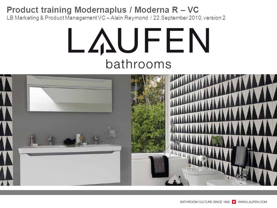 Product training Modernaplus / Moderna R – VC