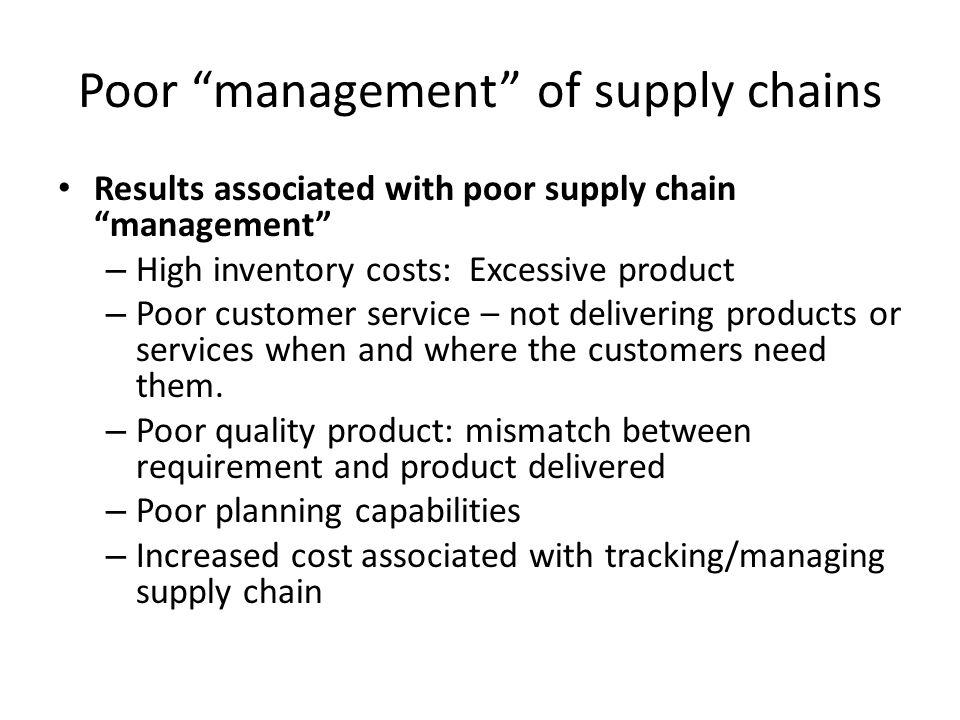 Poor management of supply chains