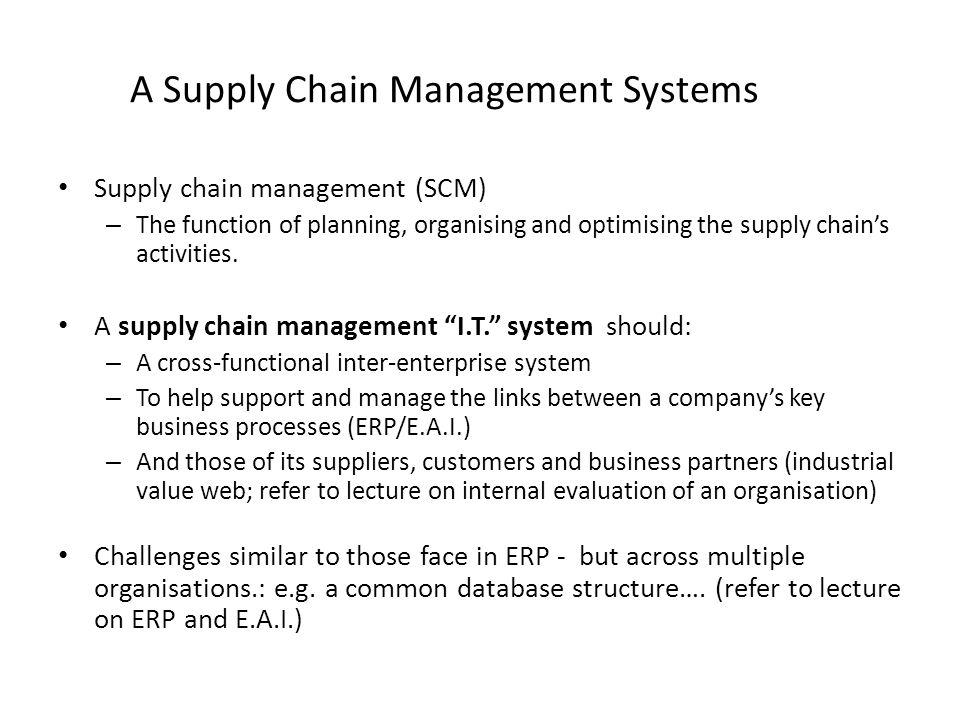 A Supply Chain Management Systems