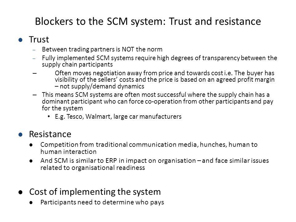 Blockers to the SCM system: Trust and resistance