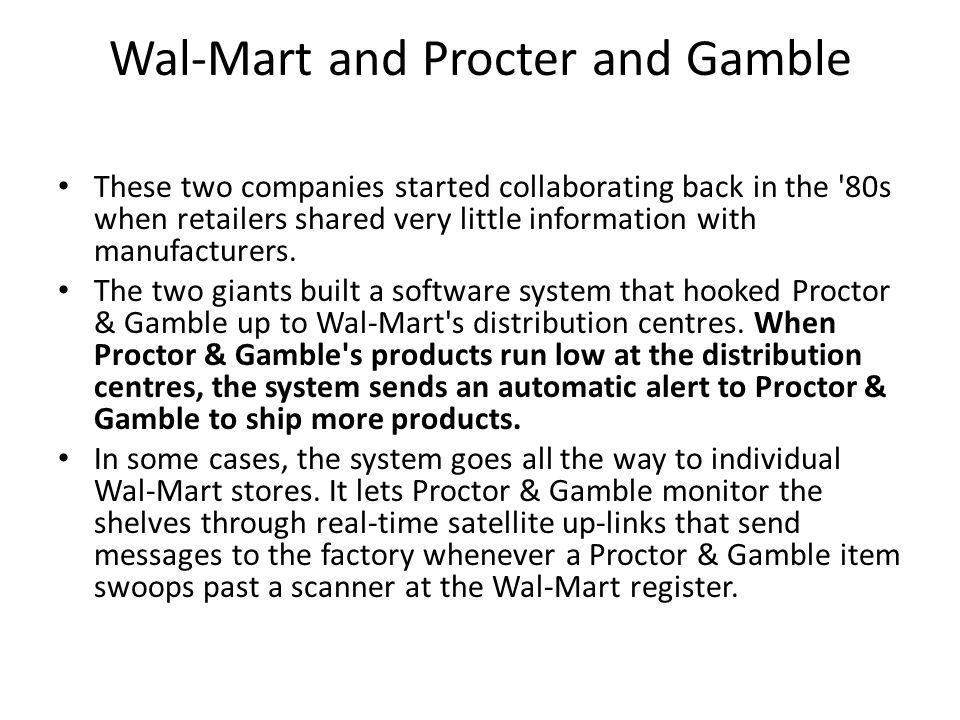 Wal-Mart and Procter and Gamble
