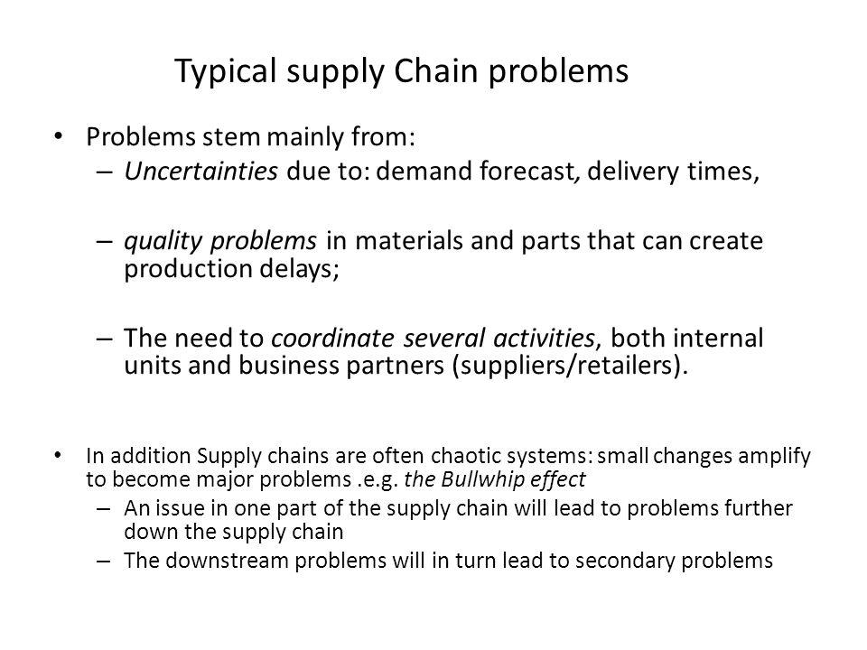 Typical supply Chain problems