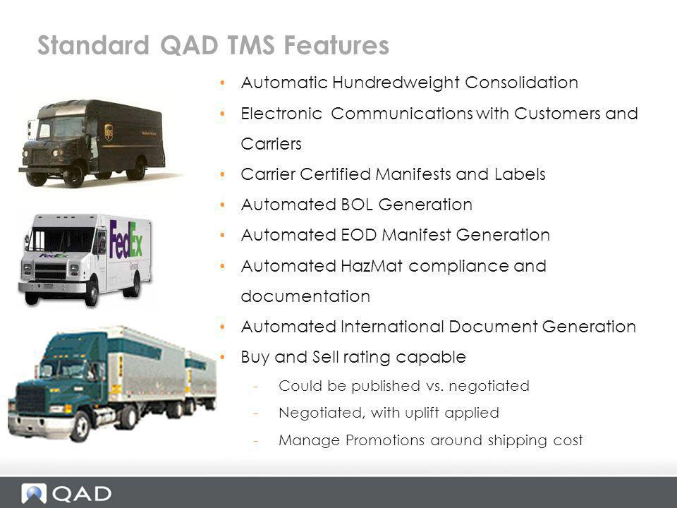 Standard QAD TMS Features