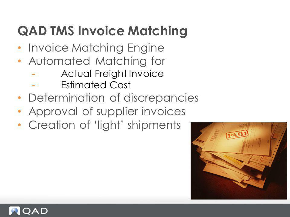 QAD TMS Invoice Matching