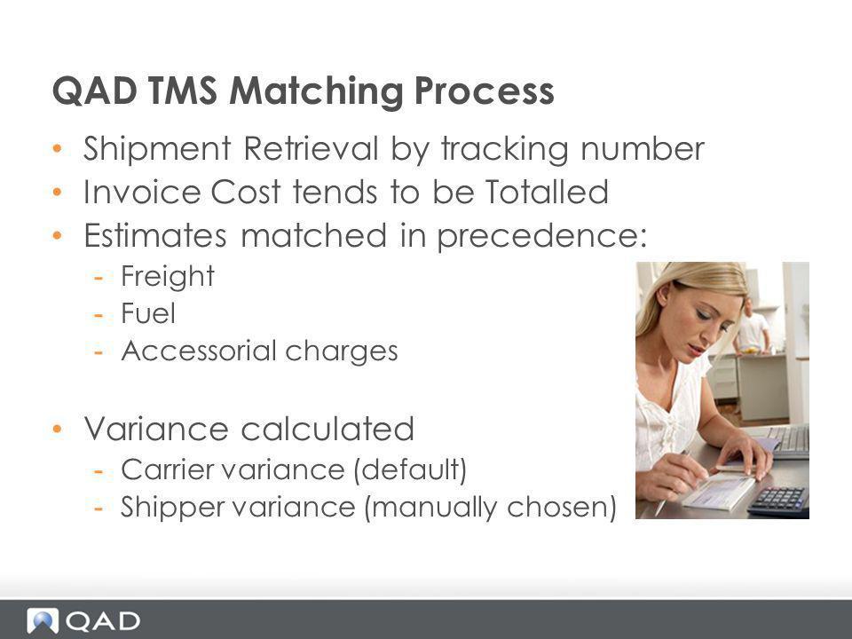 QAD TMS Matching Process