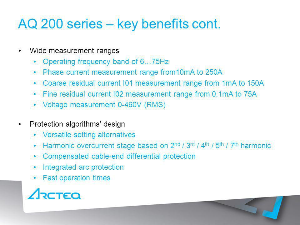 AQ 200 series – key benefits cont.