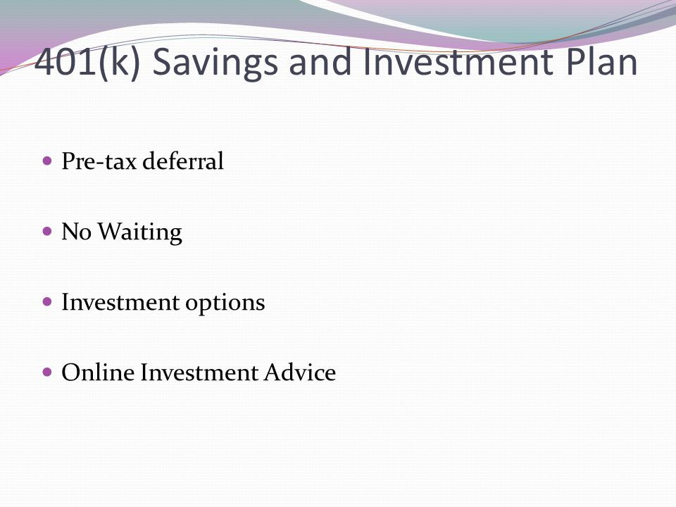 401(k) Savings and Investment Plan