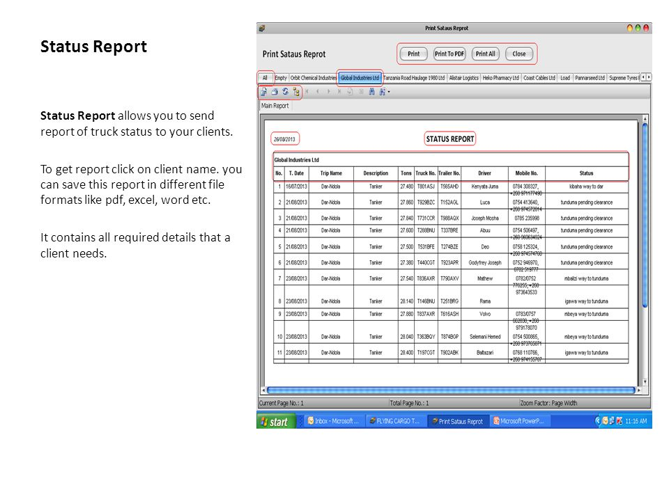 Status Report Status Report allows you to send report of truck status to your clients.