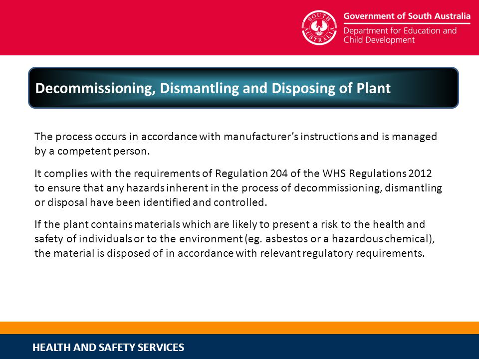 Decommissioning, Dismantling and Disposing of Plant