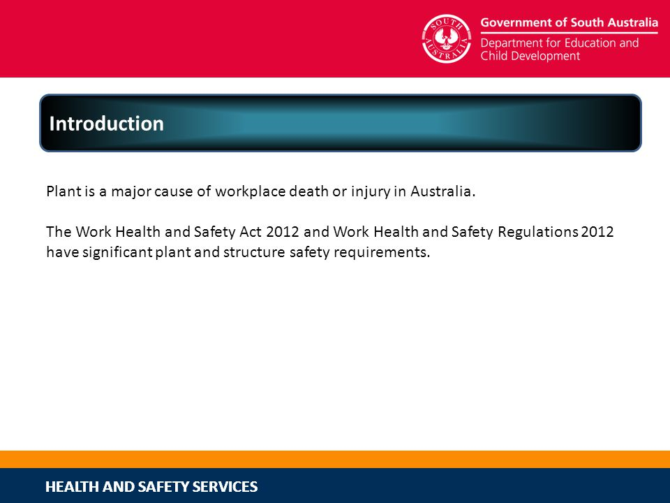 Introduction Plant is a major cause of workplace death or injury in Australia.