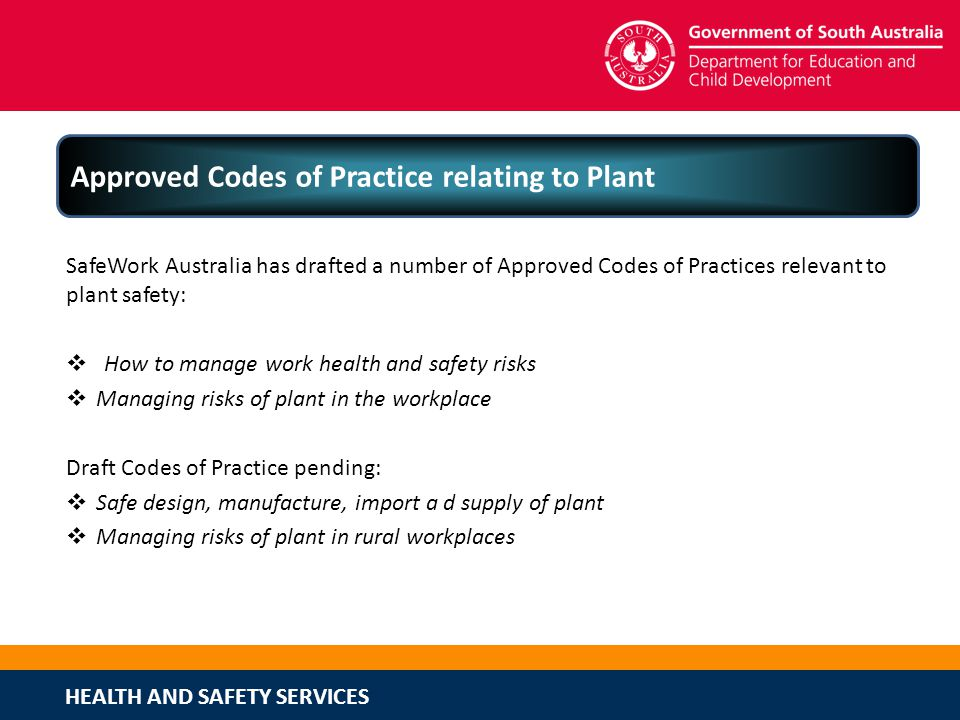 Approved Codes of Practice relating to Plant