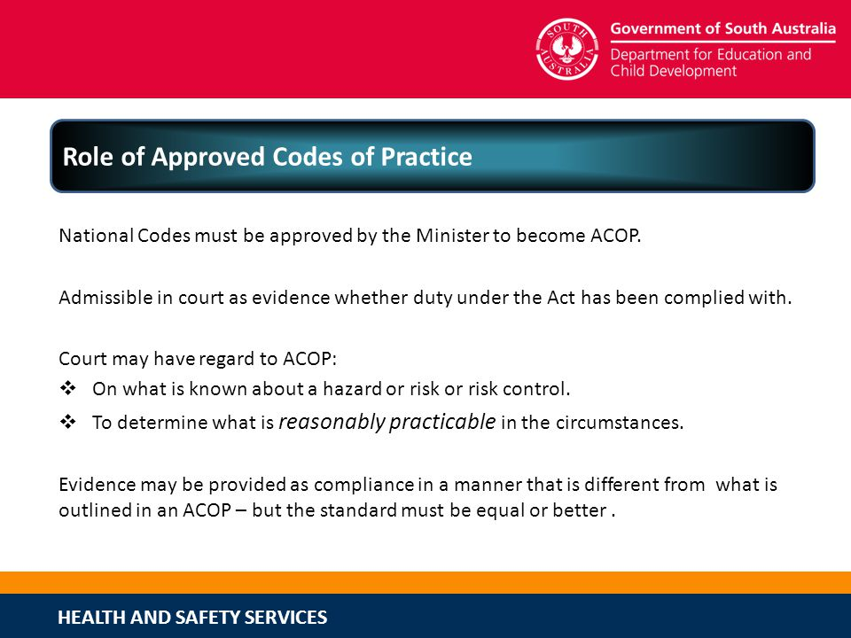 Role of Approved Codes of Practice