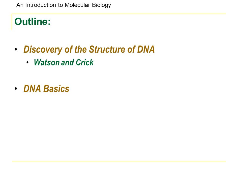 Discovery of the Structure of DNA