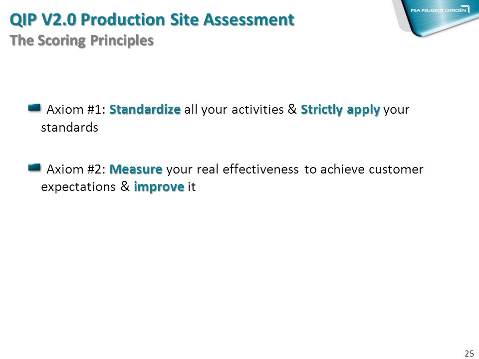 QIP V2.0 Production Site Assessment The Scoring Principles