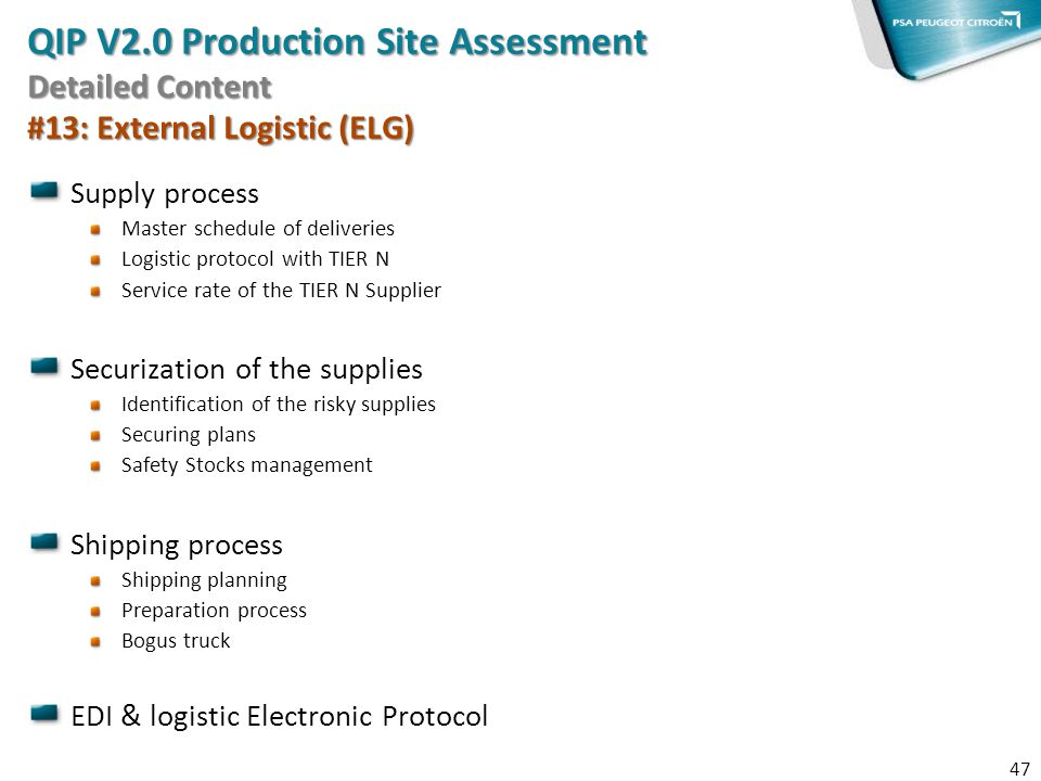 QIP V2.0 Production Site Assessment Detailed Content #13: External Logistic (ELG)