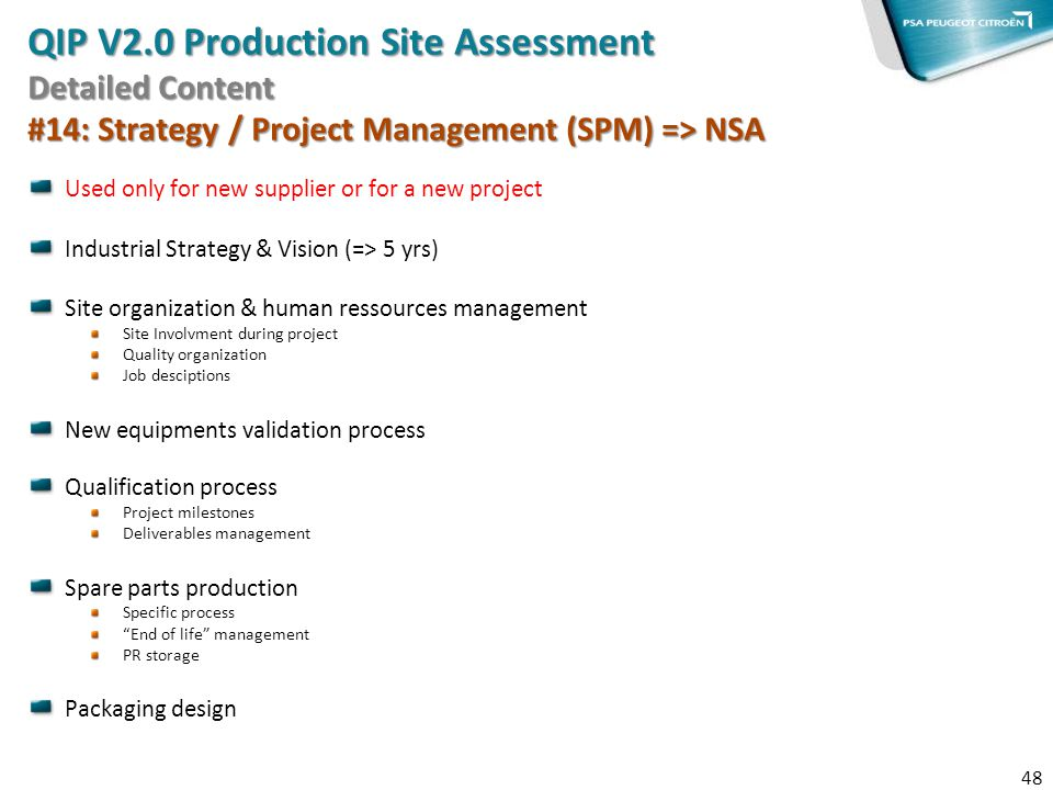 QIP V2.0 Production Site Assessment Detailed Content #14: Strategy / Project Management (SPM) => NSA
