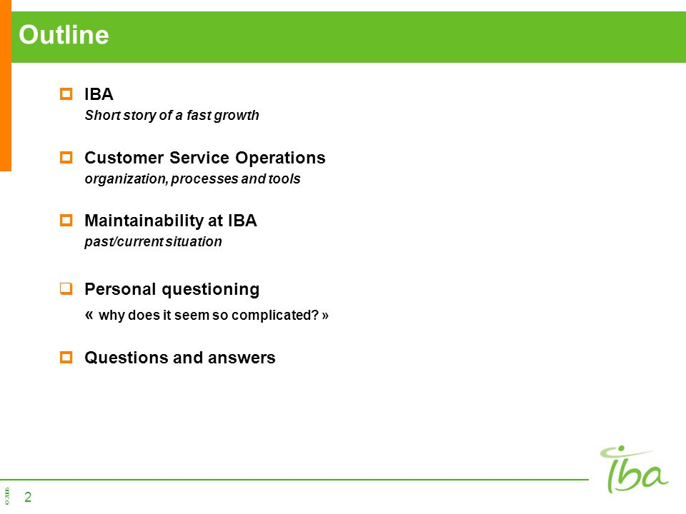 Outline IBA Customer Service Operations Maintainability at IBA