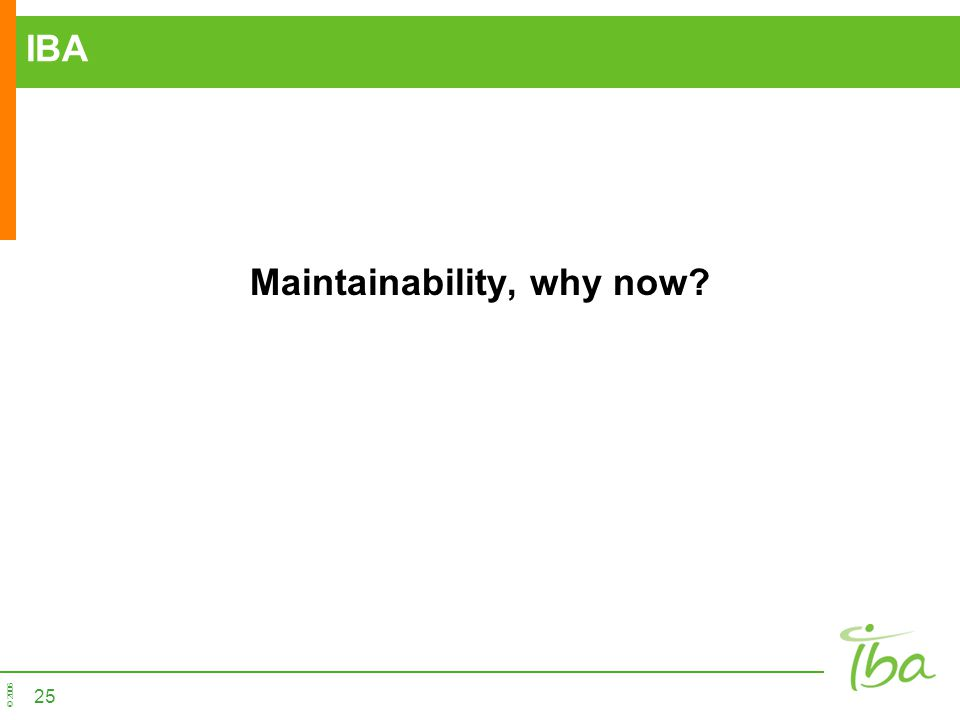 Maintainability, why now