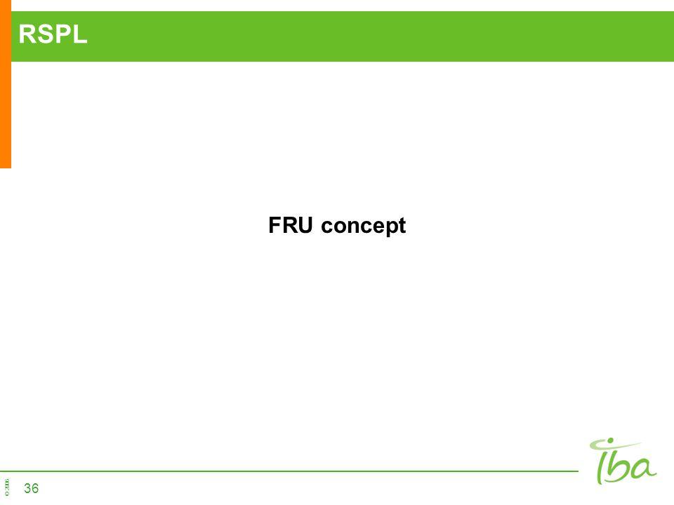 RSPL FRU concept