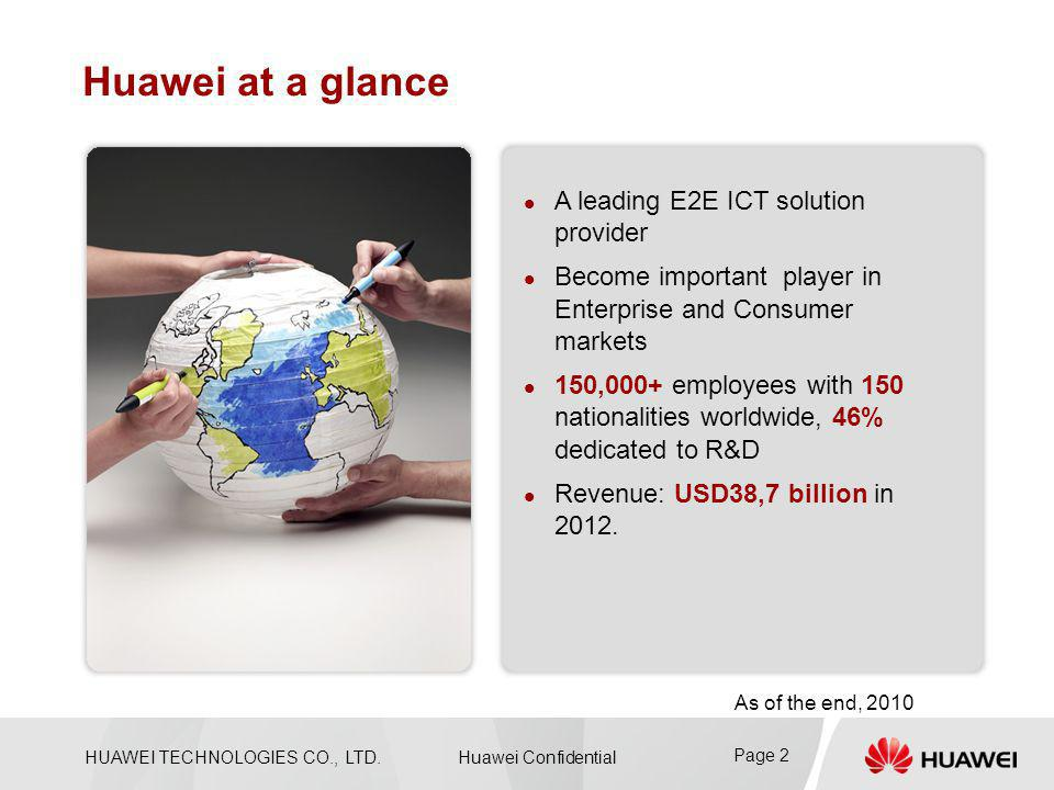 Huawei at a glance A leading E2E ICT solution provider