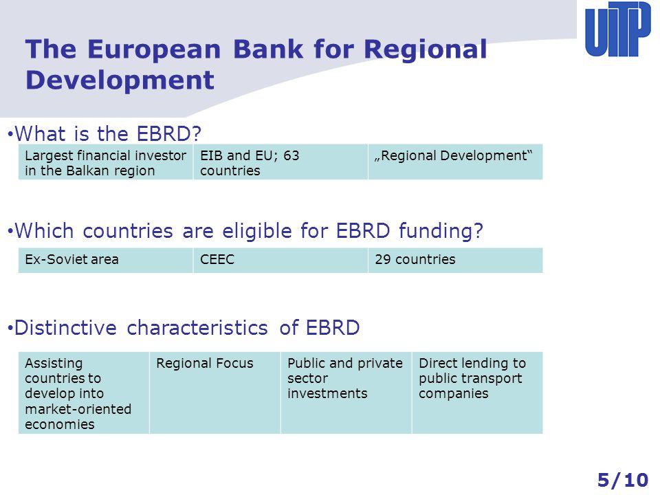 The European Bank for Regional Development