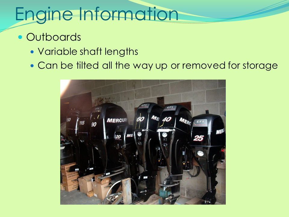 Engine Information Outboards Variable shaft lengths