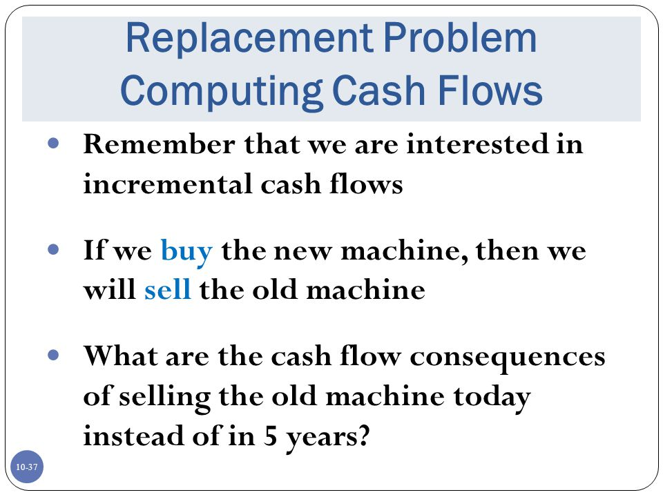 Replacement Problem Computing Cash Flows