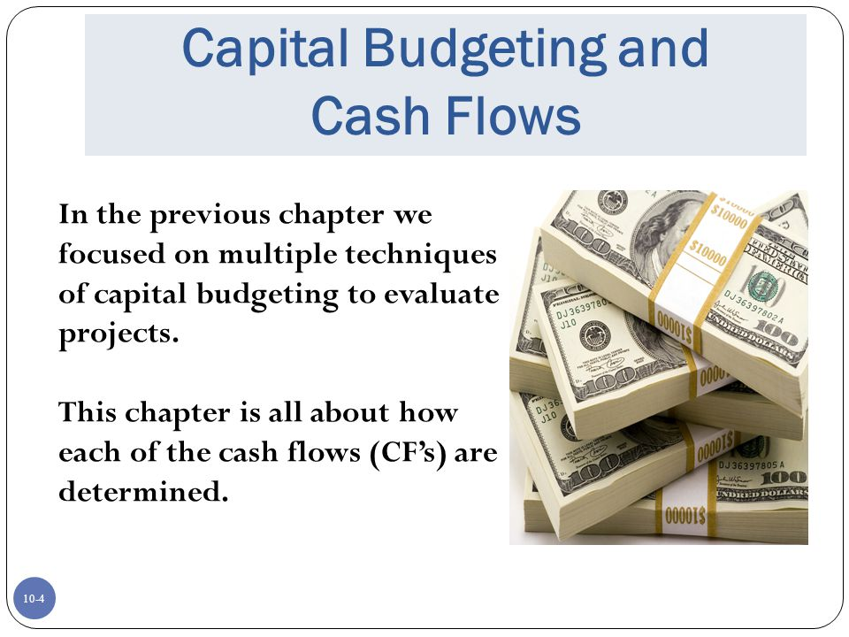 Capital Budgeting and Cash Flows