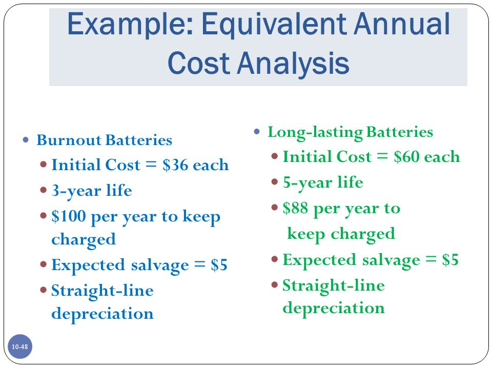 Example: Equivalent Annual Cost Analysis