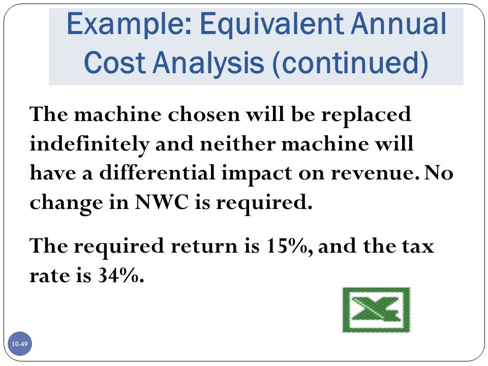 Example: Equivalent Annual Cost Analysis (continued)