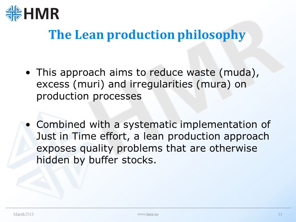 The Lean production philosophy