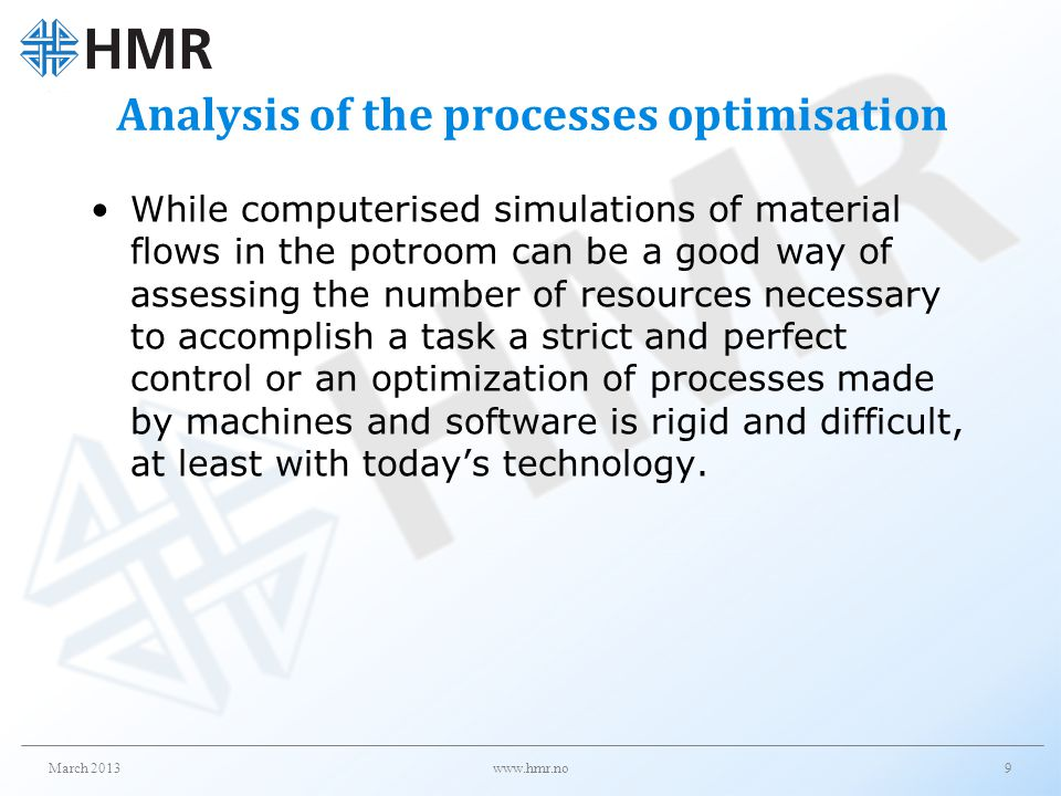 Analysis of the processes optimisation