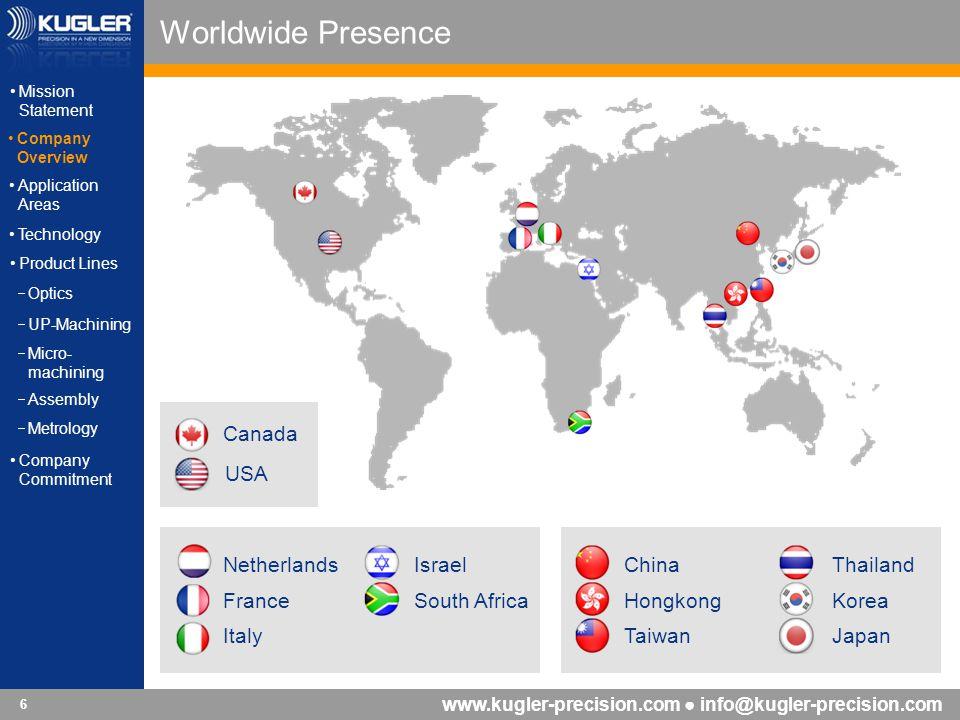 Worldwide Presence Canada USA Netherlands France Italy Israel