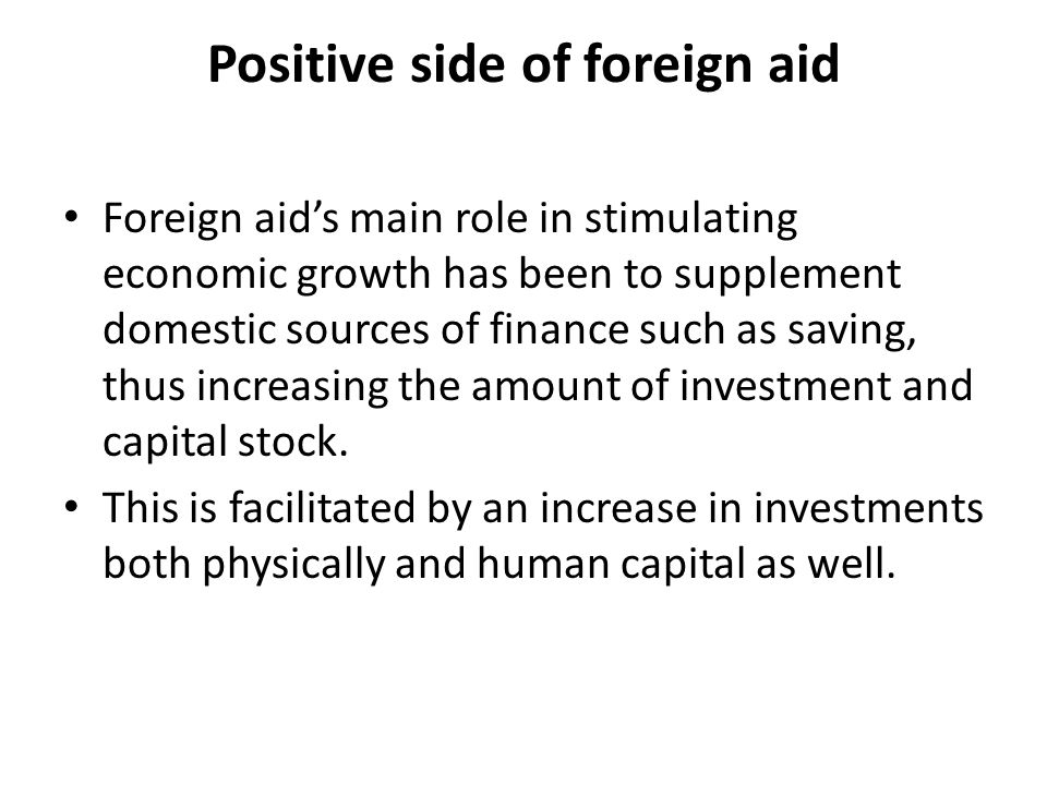 Positive side of foreign aid