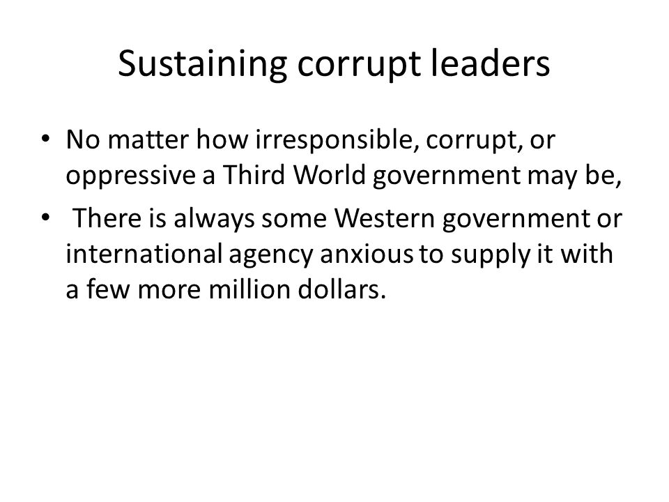 Sustaining corrupt leaders