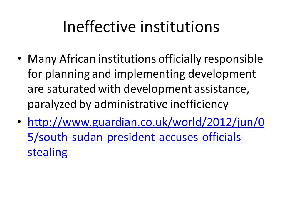 Ineffective institutions