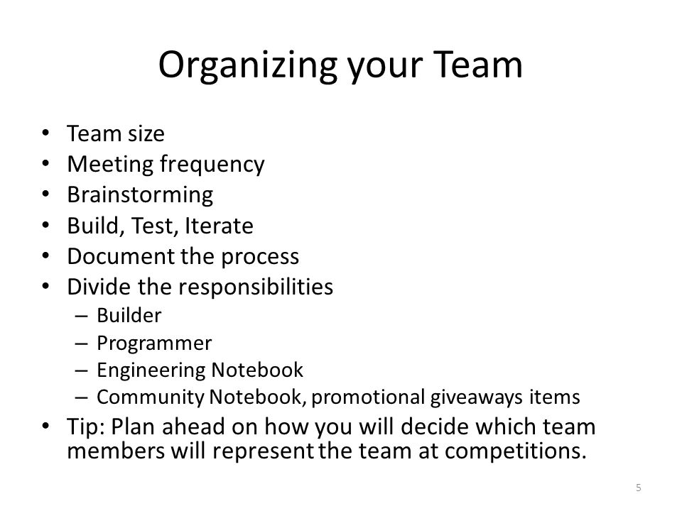 Organizing your Team Team size Meeting frequency Brainstorming