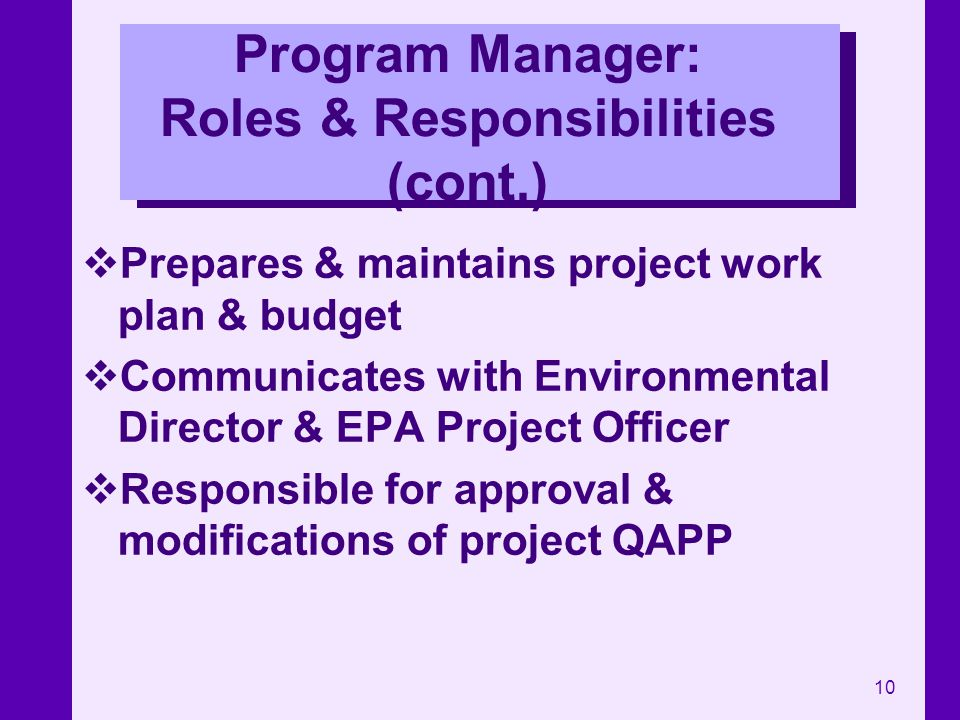 Program Manager: Roles & Responsibilities (cont.)