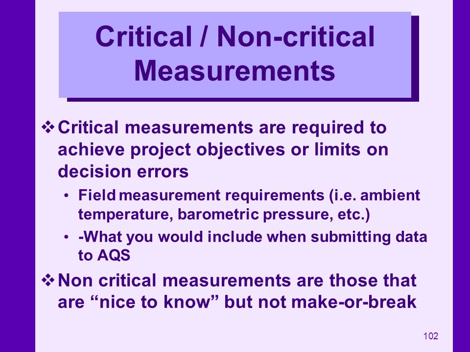 Critical / Non-critical Measurements