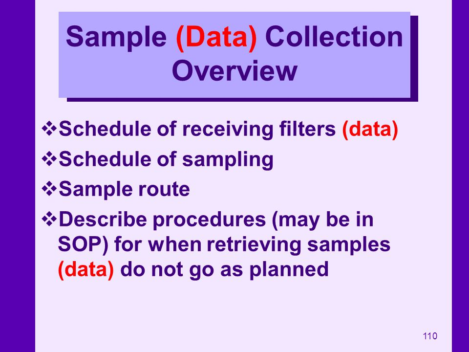 Sample (Data) Collection Overview