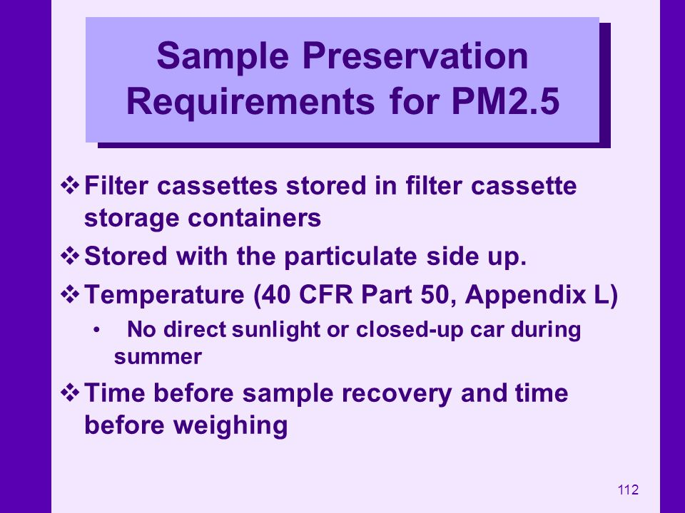 Sample Preservation Requirements for PM2.5
