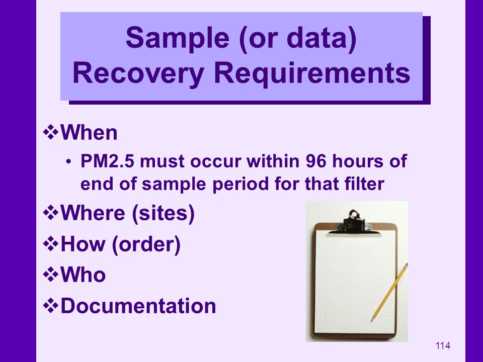 Sample (or data) Recovery Requirements