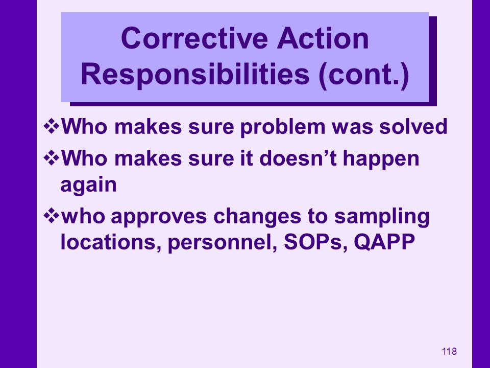 Corrective Action Responsibilities (cont.)
