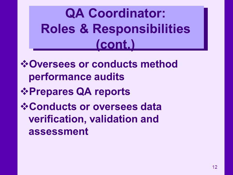 QA Coordinator: Roles & Responsibilities (cont.)